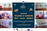 EXPOSIÇÃO - ASSUMA O CONTROLO DOS SEUS DADOS